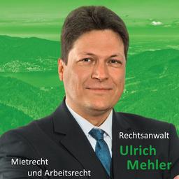 Ulrich Mehler - eigene Rechtsanwaltskanzlei - Offenburg