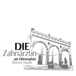 Melanie Joseph - DIE Zahnärztin am Odeonsplatz Melanie Joseph - München