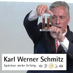 Karl Werner Schmitz - Ich zeige Ihnen wie Sie mit Haptik Ihren Unternehmenserfolg nachhaltig steigern! - Much