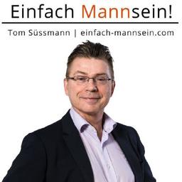 Tom Süssmann - WebAgentur+Coaching Thomas Süssmann | Einfach Mannsein! | Männer-Coach - Wackernheim